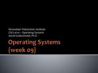 Operating Systems {week 09}
