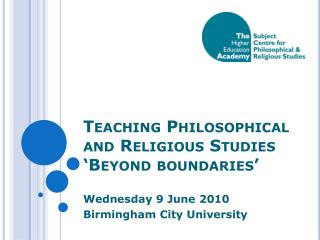 Teaching Philosophical and Religious Studies �Beyond boundaries�