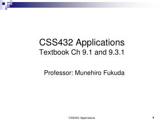 CSS432 Applications Textbook Ch 9.1 and 9.3.1