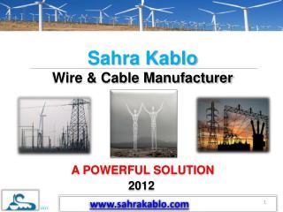 Sahra Kablo Wire & Cable Manufacturer
