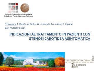 Indicazioni al trattamento in pazienti con stenosi carotidea asintomatica