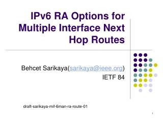 IPv6 RA Options for Multiple Interface Next Hop Routes