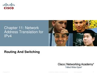 Chapter 11: Network Address Translation for  IPv4
