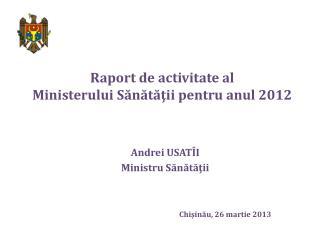 Raport de activitate al  Ministerului Sănătăţii pentru anul 2012