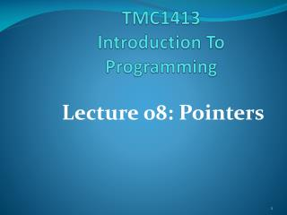 TMC1413  Introduction To Programming