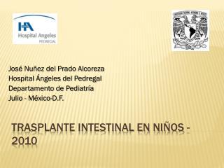 Trasplante intestinal en niños - 2010