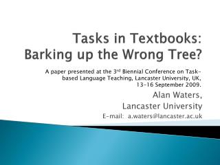 Tasks in Textbooks:  Barking up the Wrong Tree