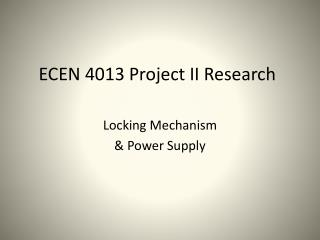 ECEN 4013 Project II Research