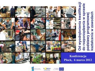 Konferencja Płock,  6 marca 2012