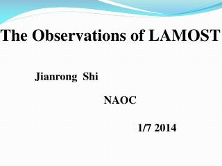 The Observations of LAMOST