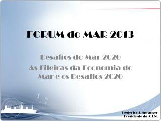 FORUM do MAR 2013