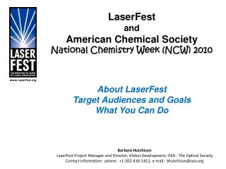 LaserFest and American Chemical Society National Chemistry Week (NCW) 2010