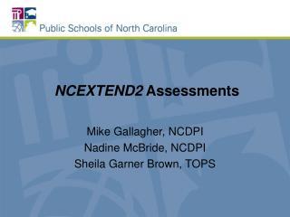 NCEXTEND2 Assessments