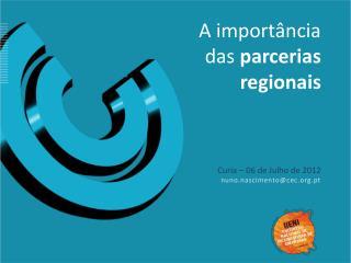 A importância das  parcerias regionais