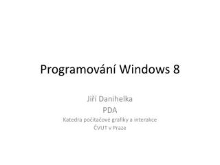 Programov�n� Windows 8