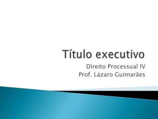 T tulo executivo