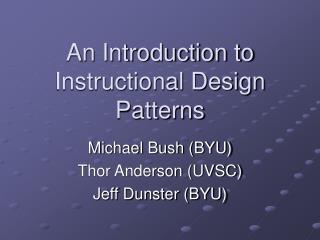 An Introduction to Instructional Design Patterns