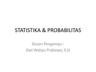 STATISTIKA & PROBABILITAS