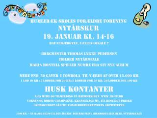 Humlebæk skoles forældre forening Nytårskur 19. januar kl. 14-16