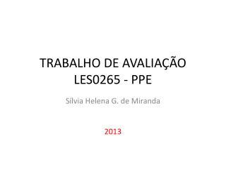 TRABALHO DE AVALIA ÇÃO  LES0265 - PPE