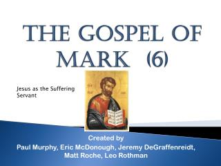 THE GOSPEL  OF  MARK  (6)