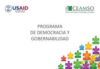 PROGRAMA DE DEMOCRACIA Y GOBERNABILIDAD