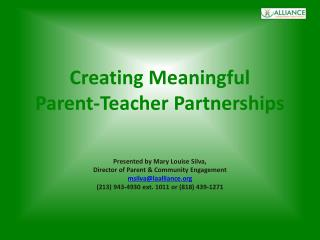 Creating Meaningful  Parent-Teacher Partnerships