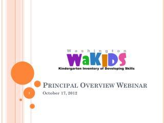 Principal Overview Webinar