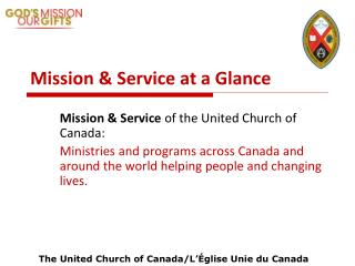 Mission & Service at a Glance