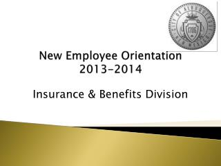 New Employee Orientation  2013-2014