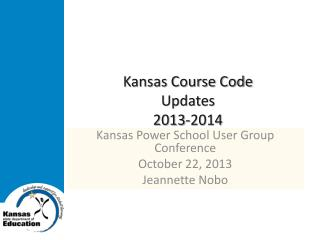 Kansas Course Code  Updates 2013-2014