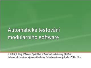 Automatické testování modulárního software