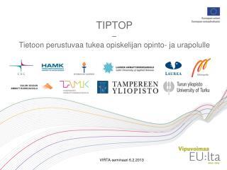 TIPTOP –  Tietoon perustuvaa tukea opiskelijan opinto- ja urapolulle