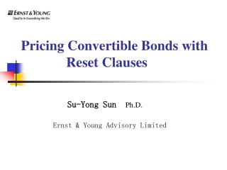 Pricing Convertible Bonds with                      Reset Clauses