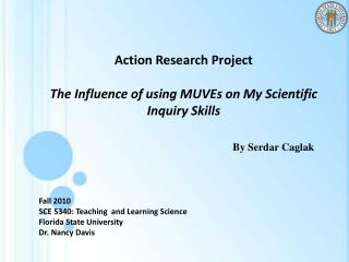 Action Research  Project The Influence of using MUVEs on My Scientific Inquiry Skills