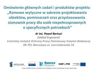 dr inż. Paweł  Bartuzi Zakład  Ergonomii