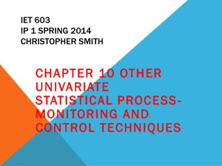 IET 603 IP 1 Spring 2014 Christopher Smith