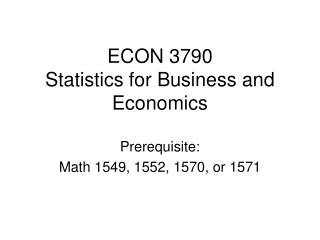 ECON 3790 Statistics for Business and Economics