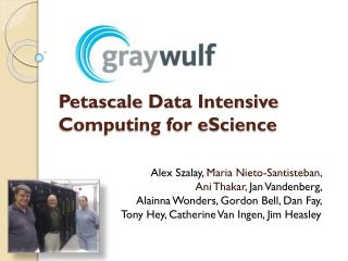 Petascale  Data Intensive Computing for eScience