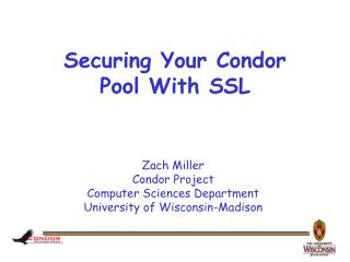 Securing Your Condor Pool With SSL