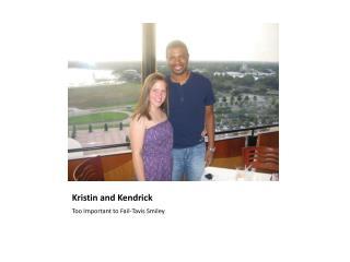 Kristin and Kendrick