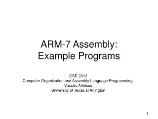 ARM-7 Assembly:  Example Programs