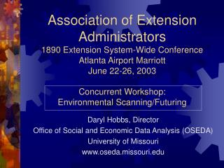 Association of Extension Administrators 1890 Extension System-Wide Conference Atlanta Airport Marriott June 22-26, 2003