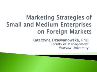 Marketing  Strategies  of  Small  and Medium Enterprises  on Foreign  Markets