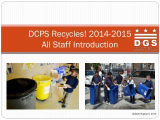 DCPS Recycles ! 2014-2015 All Staff  Introduction