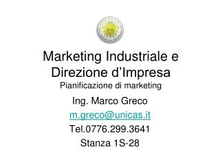 Marketing Industriale e Direzione d'Impresa Pianificazione di marketing