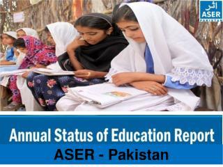 ASER - Pakistan
