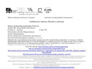 Název šablony: Inovace ve fyzice 52/F20/7.3.2013,Slabá  Janoutová