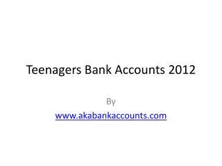 Teenagers Bank Accounts
