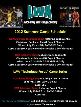 2012 Summer Camp Schedule NCAA Champs Technique Camp  featuring Bubba Jenkins